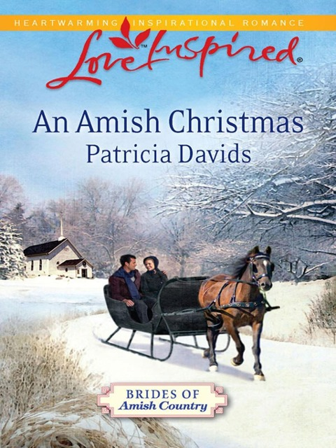 An Amish Christmas (Mills & Boon Love Inspired) (Brides of Amish Country, Book 4) - Patricia Davids