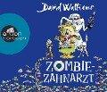 Zombie-Zahnarzt - David Walliams