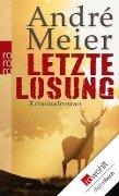 Letzte Losung - André Meier