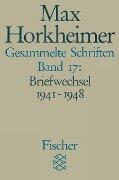 Gesammelte Schriften XVII - Max Horkheimer