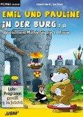 Emil und Pauline in der Burg 2.0 - Almuth Bartl