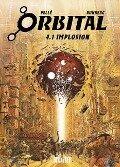 Orbital 4.1. Implosion - Sylvain Runberg