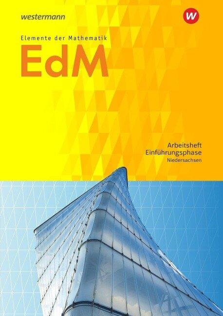 Elemente der Mathematik SII. Einführungsphase: Arbeitsheft mit Lösungen. Niedersachsen -