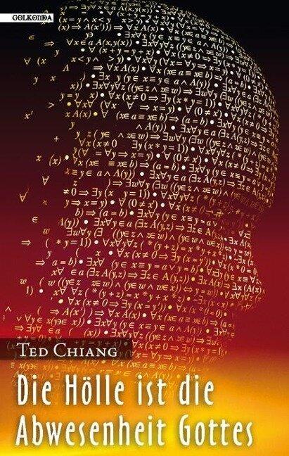 Die Hölle ist die Abwesenheit Gottes - Ted Chiang