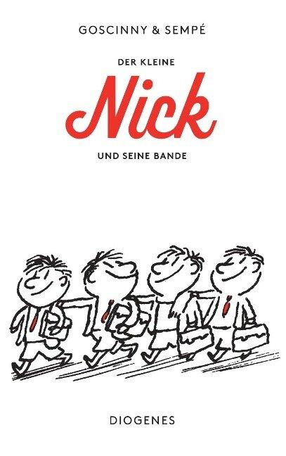 Der kleine Nick und seine Bande - René Goscinny, Jean-Jacques Sempé