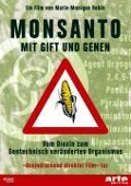Monsanto - Mit Gift und Genen -