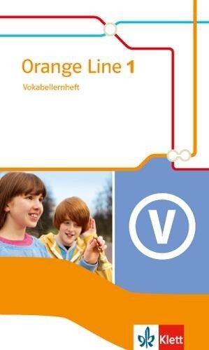 Orange Line IGS 1. Vokabellernheft. Ausgabe 2014 -