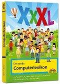 Das große Computerlexikon XXXL - über 688 Seiten mit Fachbegriffen und Erklärungen zu Computer, Internet, Smartphone, allgemeine EDV - Christian Immler