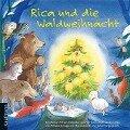Rica und die Waldweihnacht - Renate Schupp