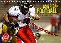 American Football - Touchdown (Tischkalender 2018 DIN A5 quer) Dieser erfolgreiche Kalender wurde dieses Jahr mit gleichen Bildern und aktualisiertem Kalendarium wiederveröffentlicht. - Renate Bleicher
