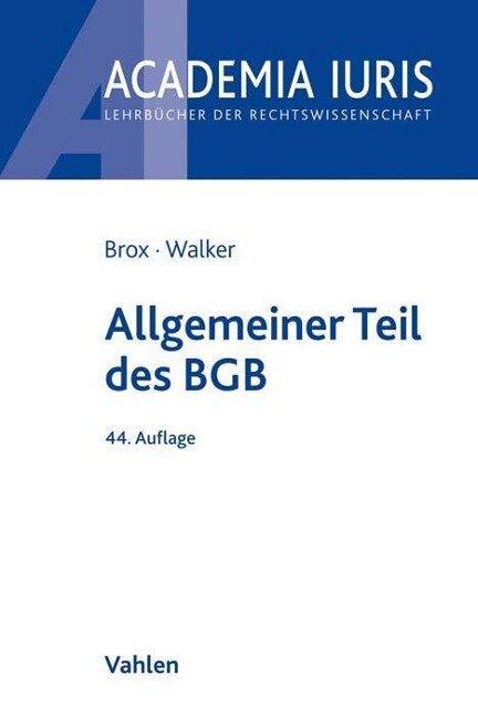 Allgemeiner Teil des BGB - Hans Brox, Wolf-Dietrich Walker