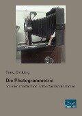 Die Photogrammetrie - Franz Eichberg