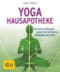 Yoga Hausapotheke - Anna Trökes