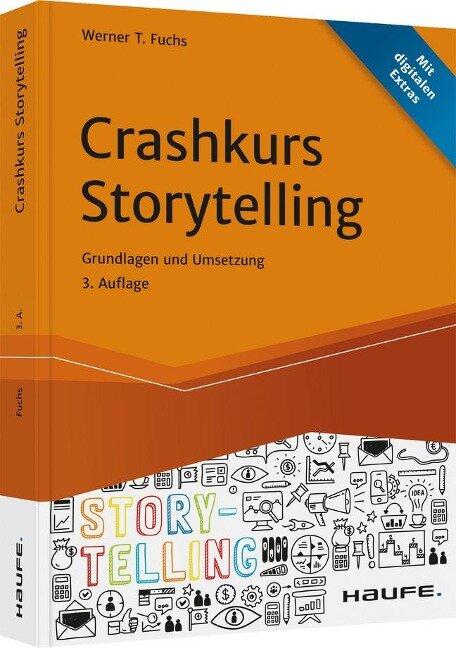 Crashkurs Storytelling - Werner T. Fuchs
