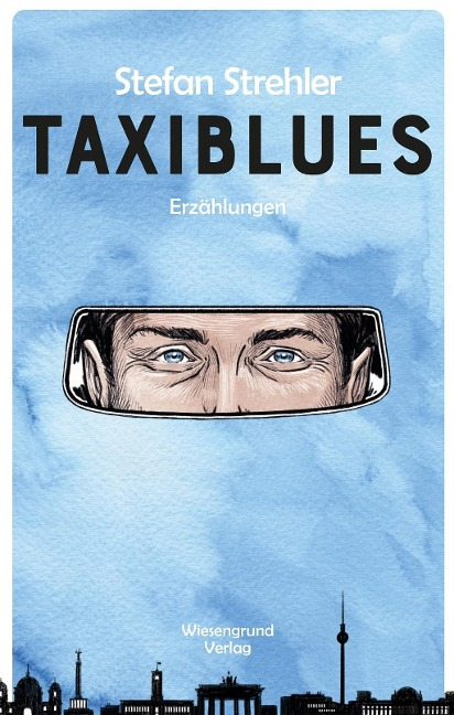Taxiblues - Stefan Strehler