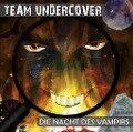 Team Undercover 04: Die Nacht des Vampirs -
