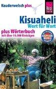 Reise Know-How Sprachführer Kisuaheli - Wort für Wort plus Wörterbuch (Für Tansania, Kenia und Uganda) - Christoph Friedrich