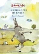 Die Bremer Stadtmusikanten. Französische Ausgabe - Janosch