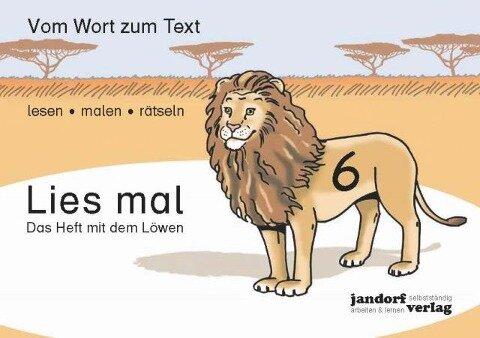 Lies mal 6 - Das Heft mit dem Löwen - Jan Debbrecht, Peter Wachendorf