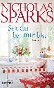 Seit du bei mir bist - Nicholas Sparks