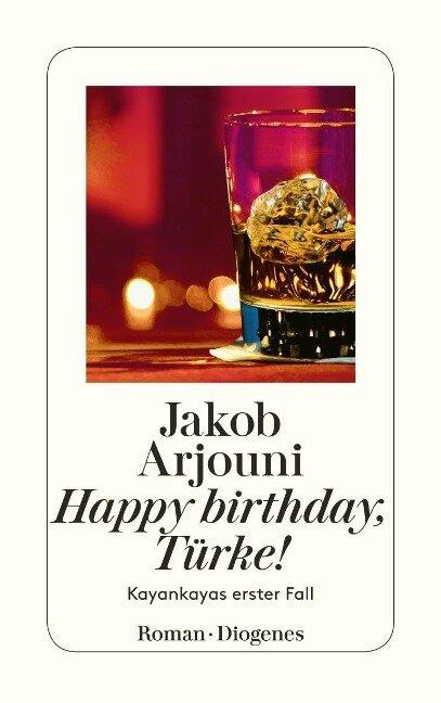 Happy Birthday, Türke - Jakob Arjouni