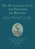 Die Restauratio Coeli von Peurbach bis Rheticus -