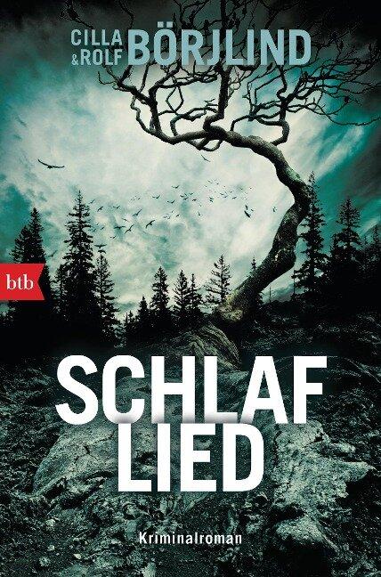 Schlaflied - Cilla Börjlind, Rolf Börjlind