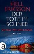 Der Tote im Schnee - Kjell Eriksson