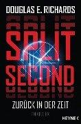 Split Second - Zurück in der Zeit - Douglas E. Richards