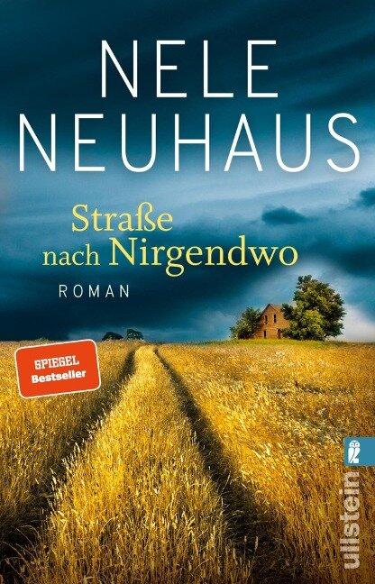 Straße nach Nirgendwo - Nele Neuhaus
