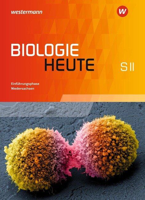 Biologie heute Sekundarstufe 2. Einführungsphase. Niedersachsen -