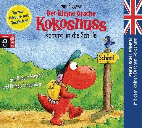Der kleine Drache Kokosnuss 01 kommt in die Schule - Ingo Siegner