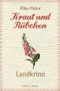 Kraut und Rübchen - Elke Pistor