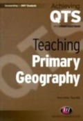 Teaching Primary Geography - Simon Catling, Tessa Willy
