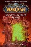 World of Warcraft 04 - Jenseits des dunklen Portals - Aaron Rosenberg, Christie Golden