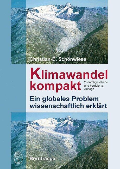 Klimawandel kompakt - Christian Schönwiese