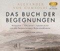 Das Buch der Begegnungen - Alexander von Humboldt