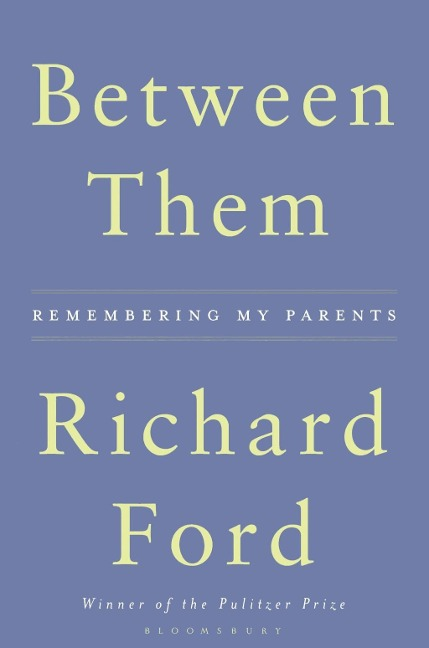 Between Them - Richard Ford