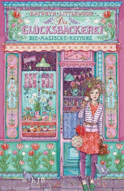 Die Glücksbäckerei 05 - Die magische Rettung - Kathryn Littlewood