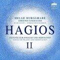 Hagios II - Gesänge zur Andacht und Meditation - Helge Burggrabe