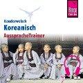 Reise Know-How Kauderwelsch AusspracheTrainer Koreanisch - Andreas Haubold, Dietrich Haubold