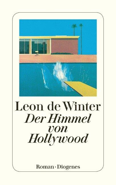 Der Himmel von Hollywood - Leon De Winter