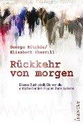Rückkehr von morgen - George G Ritchie, Elizabeth Sherrill