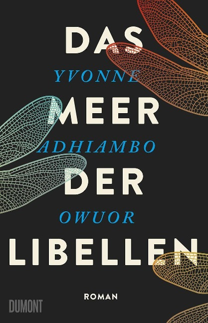 Das Meer der Libellen - Yvonne Adhiambo Owuor