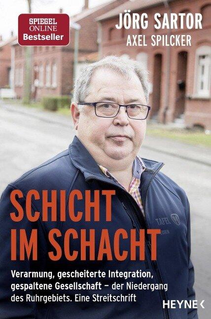 Schicht im Schacht - Jörg Sartor, Axel Spilcker