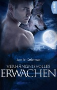 Verhängnisvolles Erwachen - Jennifer Dellerman