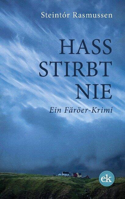 Hass stirbt nie - Steintór Rasmussen