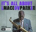 It's All About Love - Maceo Parker