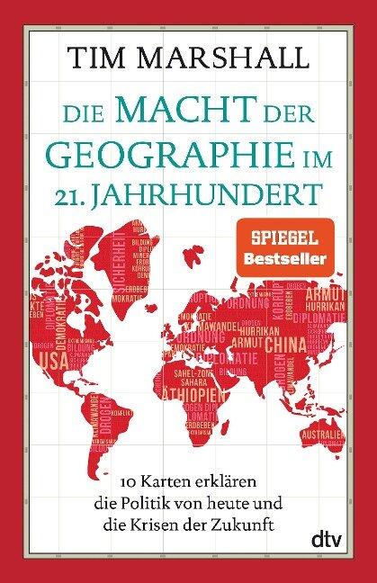 Die Macht der Geographie im 21. Jahrhundert - Tim Marshall
