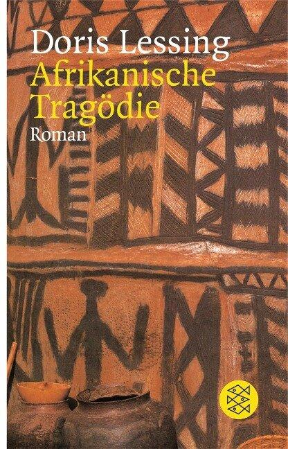 Afrikanische Tragödie - Doris Lessing